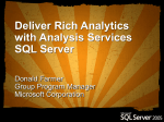 Deliver Rich Analytics with Analysis Services SQL Server