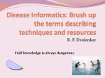 Disease Informatics: Brush up the terms describing techniques and
