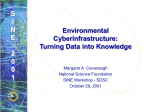 Environmental Cyberinfrastructure: Turning Data into Knowledge