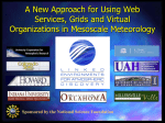 A New Approach for Using Web Services, Grids and