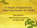 A Target of Opportunity Observing System for NOAO Rob Seaman