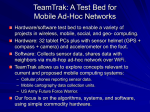 TeamTrak uses cheap commodity equipment and software, so it is
