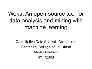 Weka: An open source tool for data analysis and