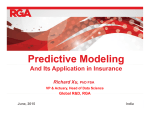 Predictive Modeling And Its Application in Insurance Richard Xu, Global R&D RGA
