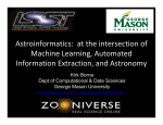 Astroinformatics:  at the intersection of  Machine Learning, Automated  Information Extraction, and Astronomy