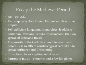 Recap the Medieval Period