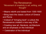 "The Renaissance ""Movement of creativity in art, writing, and thought"""