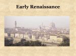 Early Renaissance What was the Renaissance?