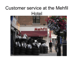 Customer service @ the Mehfil Hotel
