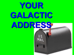 YOUR GALACTIC ADDRESS - Pine Mountain Middle School