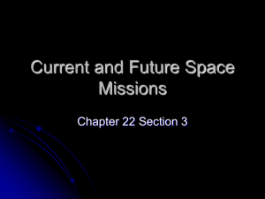 Current and Future Space Missions