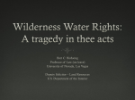 Wilderness Water Rights: A tragedy in thee acts