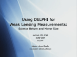 Optimization of DELPHI for Weak Lensing Measurements: A