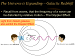 The Universe is Expanding – Galactic Redshift