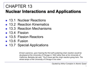 CHAPTER 13: Nuclear Interactions and Applications