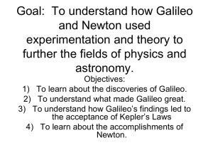 Goal: To understand how Galileo and Newton
