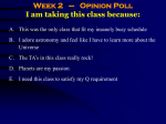 Week 2 (9/27) – Opinion Poll I am taking this class because: