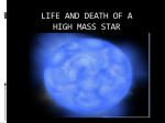 life and death of a high mass star 2