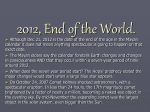 2012, End of the World.