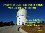 Progress of LiJET and Transit Search with Lijiang 2.4m Telescope
