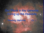 Our Place in the Universe: Sizing up the Heavens