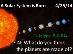 A Solar System is Born 4/29/11