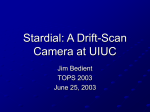 Stardial: A Drift-Scan Camera at UIUC