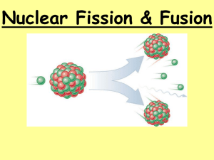 Nuclear Fission & Fusion