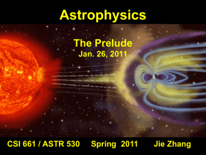 The Prelude  - Solar Physics and Space Weather