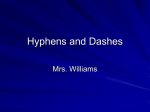 Hyphens and Dashes