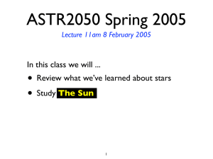 ASTR2050 Spring 2005 • In this class we will ...