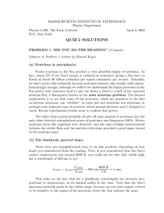 MASSACHUSETTS INSTITUTE OF TECHNOLOGY Physics Department Physics 8.286: The Early Universe