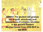 SSWH1 The student will analyze the origins, structures, and