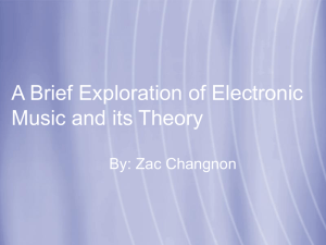 A Brief History of Electronic Music and its Theory