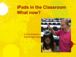 iPads in the Classroom What now?