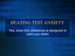 PowerPoint Presentation - BEATING TEST ANXIETY