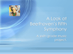 A Look at Beethoven`s Fifth Symphony
