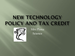 New Technology Policy and tax credit