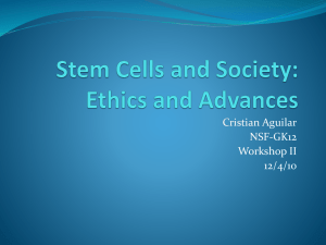 Stem Cells and Society: Ethics and Advances