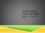 When Good Cells Go Bad__