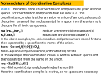 Nomenclature of Coordination Complexes Rule 1