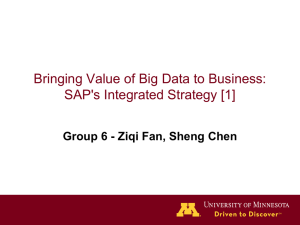 Bringing Value of Big Data to Business: SAP`s Integrated Strategy