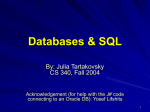 SQL, Databases, Etc - University of Illinois at Chicago