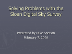 Solving Problems with the Sloan Digital Sky Survey