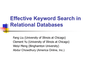 SIGMOD 2006: Effective Keyword Search in Relational Databases
