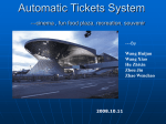 Automatic Tickets System