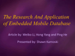 The Research And Application of Embedded Mobile Database
