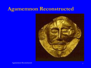 Agamemnon Reconstructed