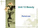 Unit 13 Beauty Period one