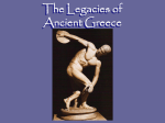 The Legacies of Ancient Greece What is a legacy?